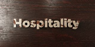 Hospitality - grungy wooden headline on Maple  - 3D rendered royalty free stock image. This image can be used for an online website banner ad or a print Royalty Free Stock Photo