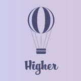 Hot Air Balloon. Vector Air Balloon with text Higher Stock Photo