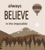 Hot air balloons over the mountains with the quote. Hot air balloon over the mountains with the quote. Vector Royalty Free Stock Image