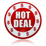 Hot deal with dollar signs in white red circle label. Hot deal with dollar signs - in 3d white red circle label with text and symbols, business concept Stock Image