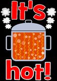 Hot pot with orange boiling content, red headline It is hot, illustration on black background, for viral advertising Stock Images