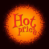 Hot price sign. In the sun on a black background.Design banner with hand drawn unique typography Royalty Free Stock Image