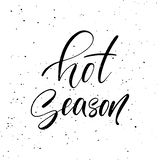 Hot season. Ink brush pen hand drawn phrase lettering design. Vector illustration isolated on a ink grunge background, typography for card, banner, poster Royalty Free Illustration