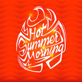Hot summer morning poster. Summer vector lettering. Stock Photos