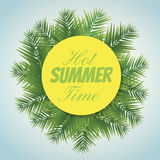Hot summer. Nice poster with Hot summer time text and palm leaves Royalty Free Stock Image