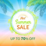 Hot Summer Sale Up to 70 Off Promotional Banner. With bright sign inside circle, gradient background and palm leaves vector illustration stock illustration