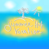 Hot summer vacation lettering Royalty Free Stock Photos