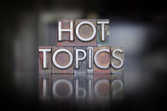 Hot Topics Letterpress. The words Hot Topics written in vintage letterpress type Royalty Free Stock Photo