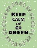 Houd kalm en ga groene affiche Ecologische en nul-afval motivatie Eco het vriendschappelijke en plastic-vrije leven vector illustratie