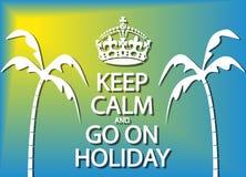 Houd Kalm en ga op Vakantie royalty-vrije illustratie