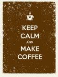 Houd Kalm en maak Koffie Het creatieve Vectorconcept van de Typografieaffiche Royalty-vrije Stock Afbeelding