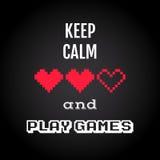 Houd kalm en speel spelen, de vector van het gokkencitaat Royalty-vrije Stock Afbeelding