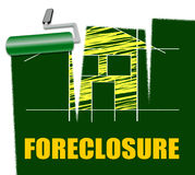 House Foreclosure Represents Home Residence And Foreclosed. House Foreclosure Indicating Real Estate And Housing Royalty Free Stock Images