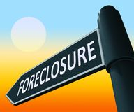 House Foreclosure Showing Repossession And Sale 3d Illustration. House Foreclosure Road Sign Showing Repossession And Sale 3d Illustration Stock Photography