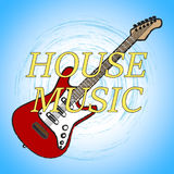 House Music Means Sound Track And Audio Stock Images