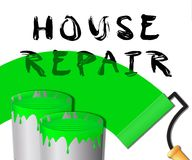 House Repair Paint Represents Fixing House 3d Illustration. House Repair Paint Representing Fixing House 3d Illustration Stock Image