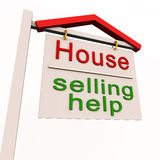House selling help label. A sign board showing the text house selling help on white background Stock Photography