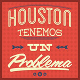 Houston tenemos un problema - Houston we have a problem spanish text Stock Photography