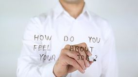 How Do You Feel About Your Job ?, Businessman Writing on Glass Royalty Free Stock Photo