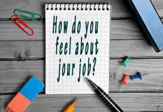 How do you feel about your job? Stock Photography