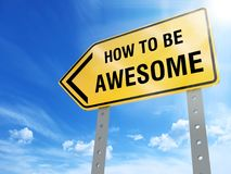 How to be awesome sign. On blue sky background,3d rendered royalty free illustration