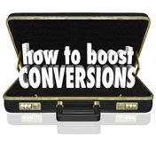 How to Boost Conversions Briefcase Increase Sales Closing Rate. How to Boost Conversions words in 3d letters inside a black leather business briefcase to Royalty Free Stock Images
