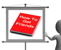 How To Get Friends Sign Shows Friendly Social Life Royalty Free Stock Photography