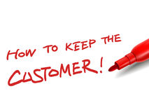 How to keep the customer with a red marker. The words how to keep the customer with a red marker over white Royalty Free Stock Photo