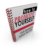 How to Promote Yourself Book Manual Guide Instructions. How to Promote Yourself book of how to instructions and steps to increase customers and clients for your Royalty Free Stock Photography