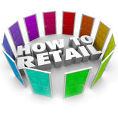 How to Retail 3d Words Doors Store Sell Products Merchandise Stock Images