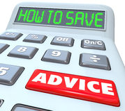 How to Save Advice Financial Advisor Guidance Calculator. How to Save words on a calculator with a red button marked Advice to help you grow your savings and Royalty Free Stock Images