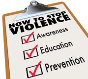 How to Stop Violence Checklist Awareness Education Prevention. How to Stop Violence words on a check list including Awareness, Education and Prevention Stock Image