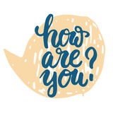 How are you - hand drawn lettering phrase  on the orange bubble speech grunge background. Fun brush ink Royalty Free Stock Photos
