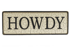 HOWDY Sign Royalty Free Stock Images
