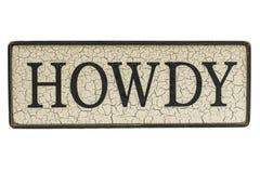 HOWDY-Teken royalty-vrije stock afbeeldingen
