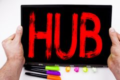 HUB text written on tablet, computer in the office with marker, pen, stationery. Business concept for HUB Advertisement white back. Ground with space Royalty Free Stock Image