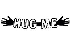 Hug me written over open arms and hands, vector. Hug me written over open arms and hands, black and white vector Royalty Free Stock Photo