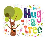 Hug a tree. Lettering text stock illustration
