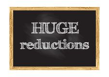 Huge reductions blackboard notice Vector illustration. For design vector illustration