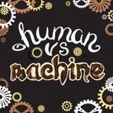 Humain contre la machine Lettrage de Steampunk Photographie stock