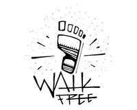Human foot and phrase: Walk free Stock Photo