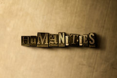 HUMANITIES - close-up of grungy vintage typeset word on metal backdrop. Royalty free stock illustration.  Can be used for online banner ads and direct mail Stock Photography