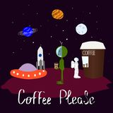 Humorous illustration with coffee. Alien Universe Space Star moon cosmos graphic design typography element. Joke humor hand royalty free illustration