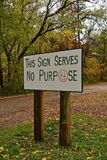 Humorous outdoor sing with no purpose. A humorous outdoor sign provides no purpose but to create a laugh Stock Images