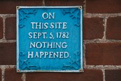 Free Humour Sign On A Red Brick Wall Saying That Nothing Happened On That Site On 5th September 1782 Stock Photo - 148955060