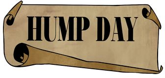 HUMP DAY on old rolled paper Royalty Free Stock Images