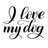 hunden älskar jag mitt Skriftbokstäver stock illustrationer