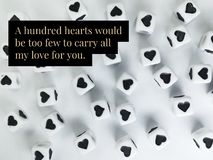 A hundred hearts would be too few to carry all my love for you quote royalty free stock image
