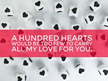 A hundred hearts would be too few to carry all my love for you quote royalty free illustration