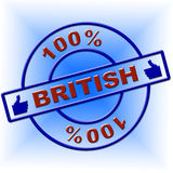 Hundred Percent British Indicates Great Britain And Absolute Stock Photos